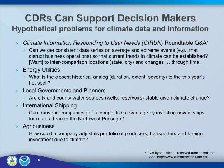 CDRs Can Support Decision Makers