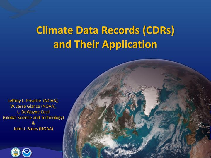 Climate data records cdrs and their application