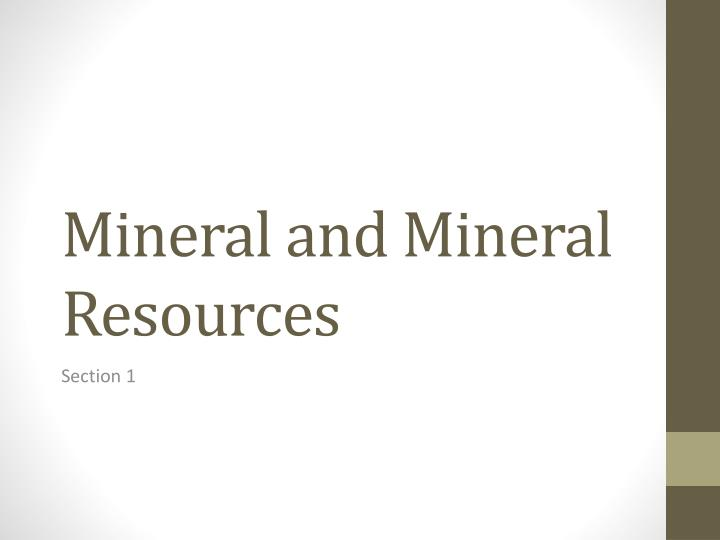 mineral and mineral resources n.