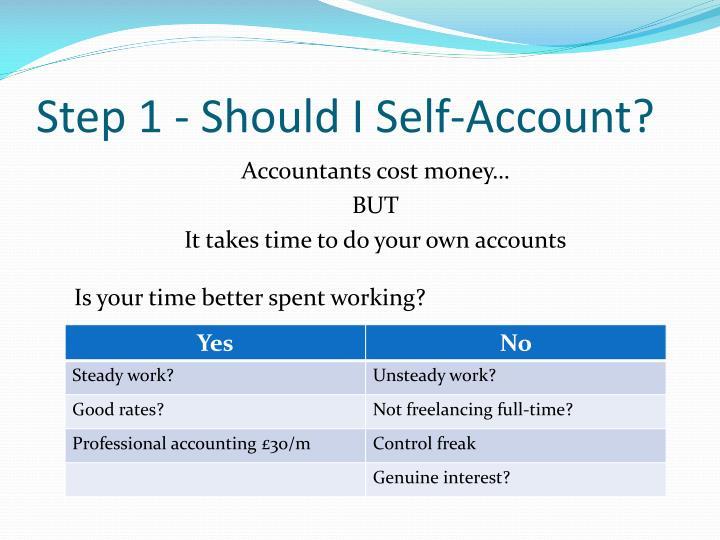 Step 1 should i self account