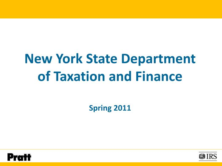 new york state department of taxation and finance spring 2011 n.