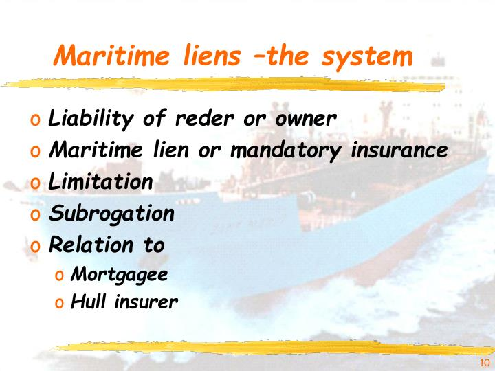 Maritime liens –the system