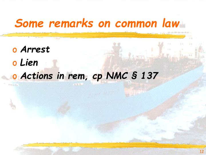 Some remarks on common law