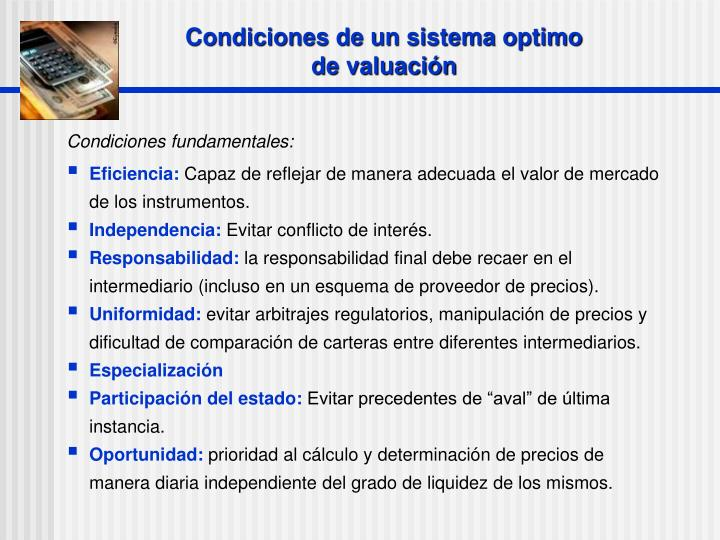 Condiciones de un sistema optimo de valuación
