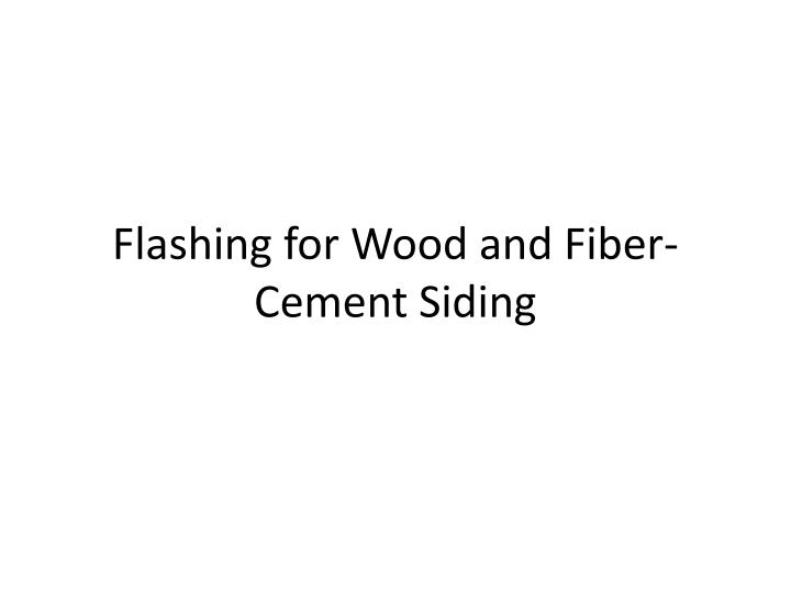 flashing for wood and fiber cement siding n.