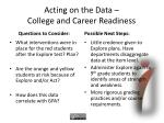 acting on the data college and career readiness1