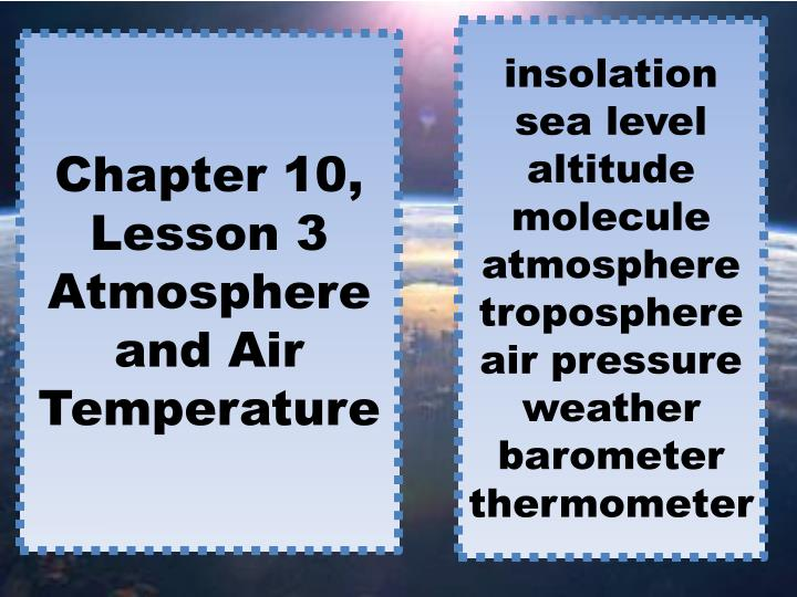 chapter 10 lesson 3 atmosphere and air temperature n.