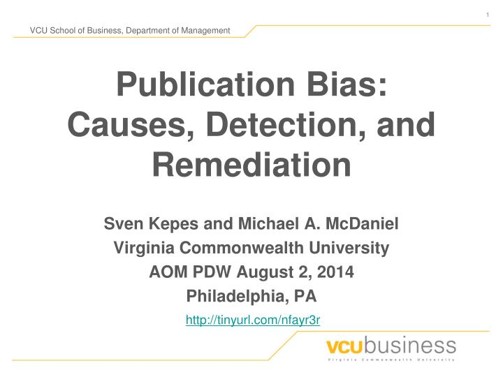 publication bias causes detection and remediation n.
