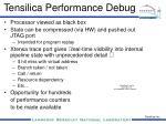 tensilica performance debug