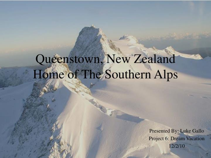 queenstown new zealand home of the southern alps n.