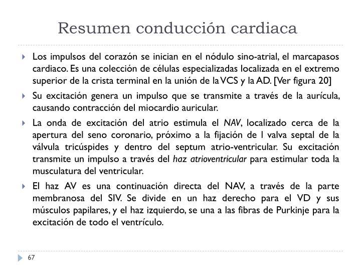Resumen conducción cardiaca