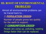 iii root of environmental problems