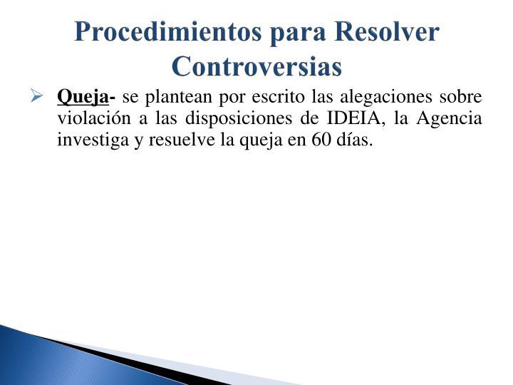 Procedimientos para Resolver Controversias