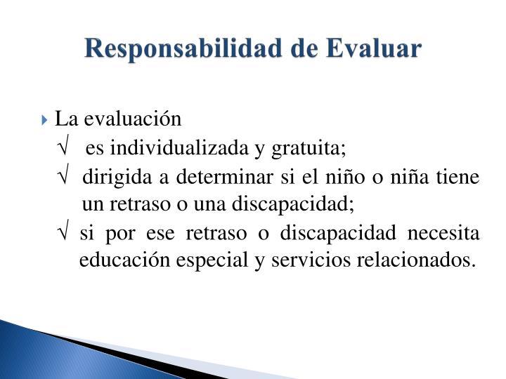 Responsabilidad de Evaluar