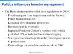 politics influences forestry management