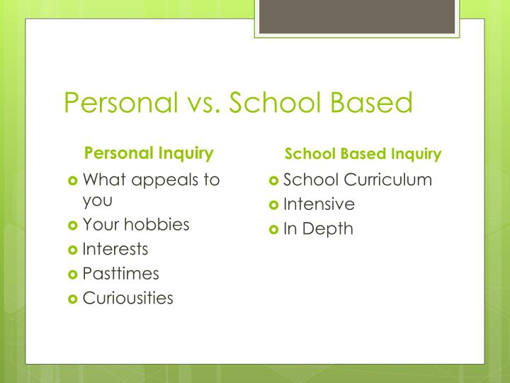 Personal vs school based