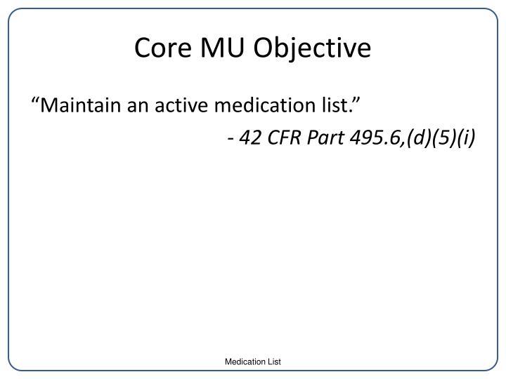 Core mu objective