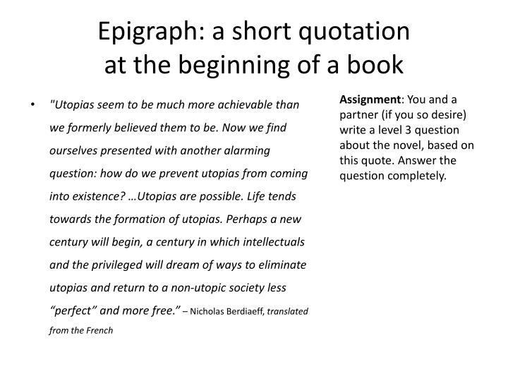 Epigraph: a short quotation