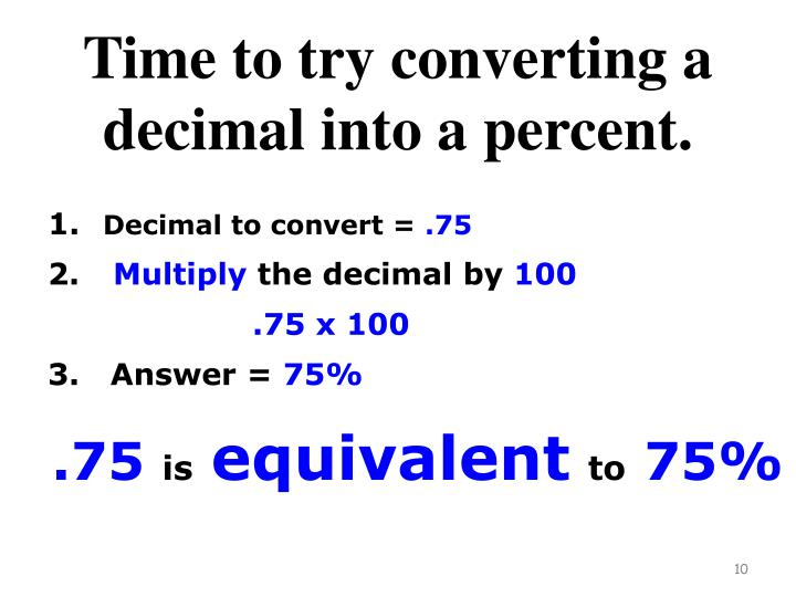 Time to try converting a decimal into a percent