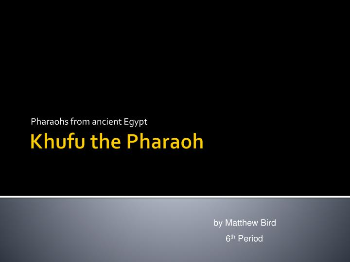 Pharaohs from ancient egypt