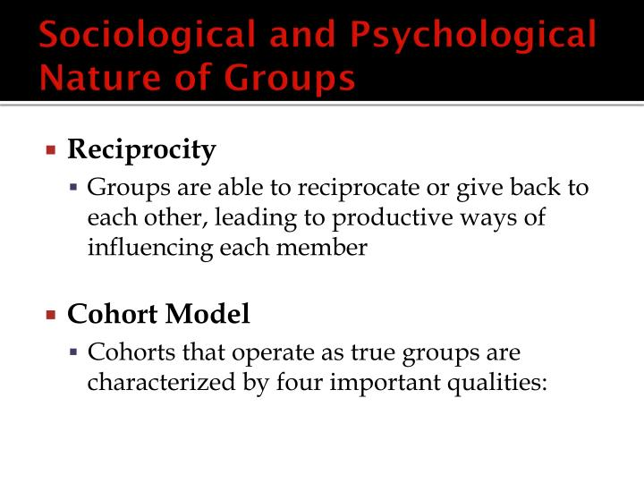 Sociological and Psychological Nature of Groups