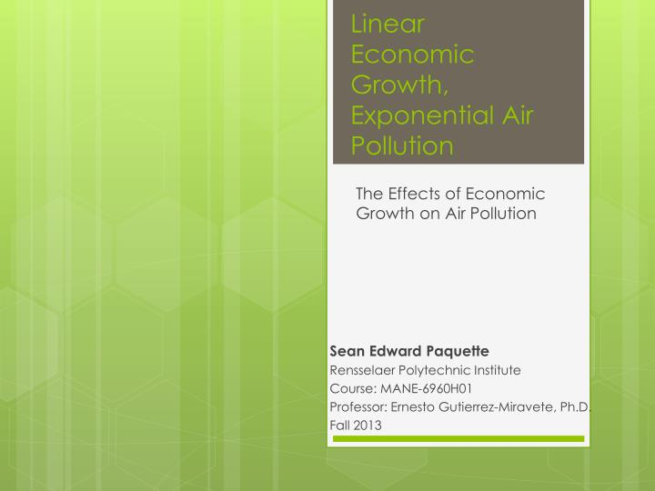 Linear economic growth exponential air pollution