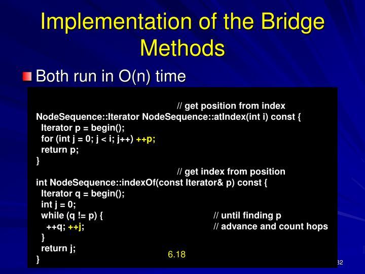 Implementation of the Bridge Methods