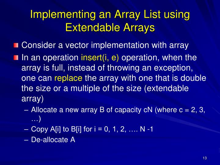 Implementing an Array List using Extendable Arrays