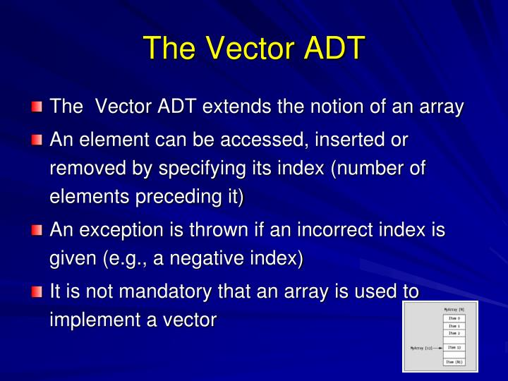 The Vector ADT