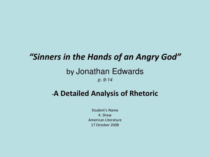 rhetorical analysis of sinners in the hands of an angry god
