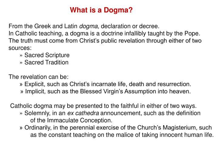 From The Greek And Latin Dogma, Declaration Or Decree.