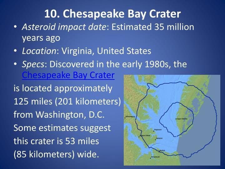 10. Chesapeake Bay Crater