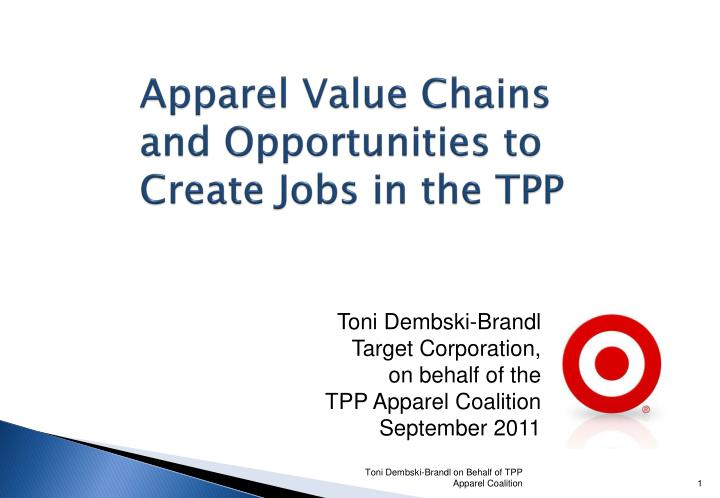 apparel value chains and opportunities to create jobs in the tpp n.