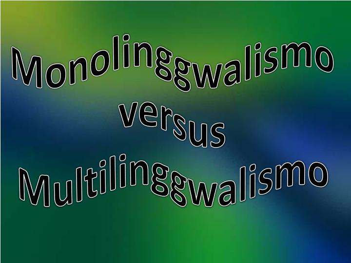 Monolinggwalismo