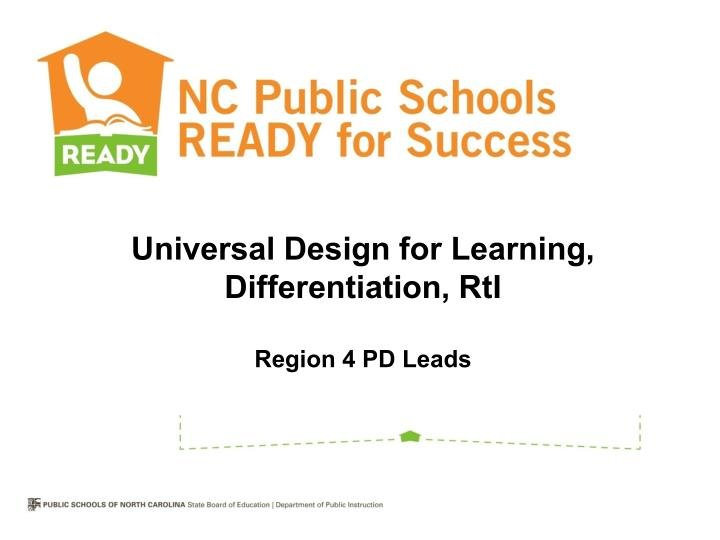 universal design for learning differentiation rti region 4 pd leads n.