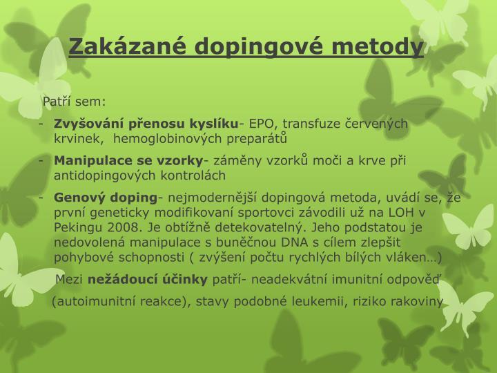 Zak zan dopingov metody