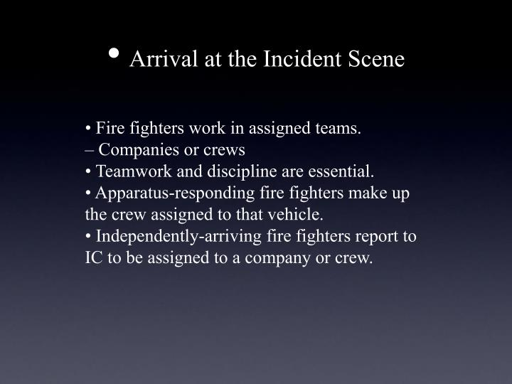 Arrival at the Incident Scene