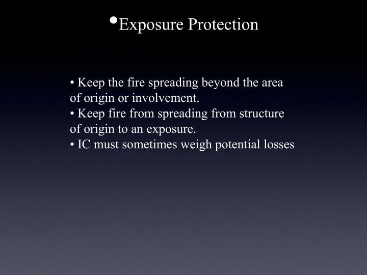 Exposure Protection
