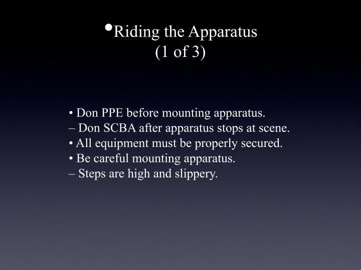 Riding the Apparatus