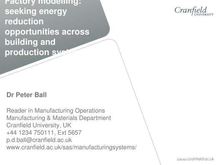 Factory modelling seeking energy reduction opportunities across building and production systems
