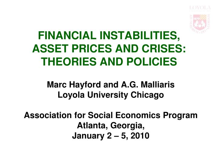 financial instabilities asset prices and crises theories and policies n.