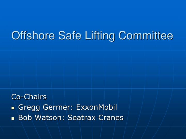 offshore safe lifting committee n.