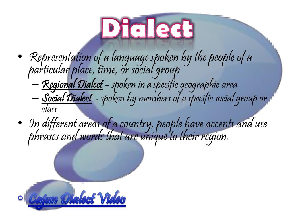 PPT - Dialect, Slang, & Colloquialisms PowerPoint ...