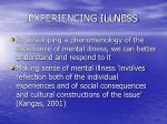 experiencing illness