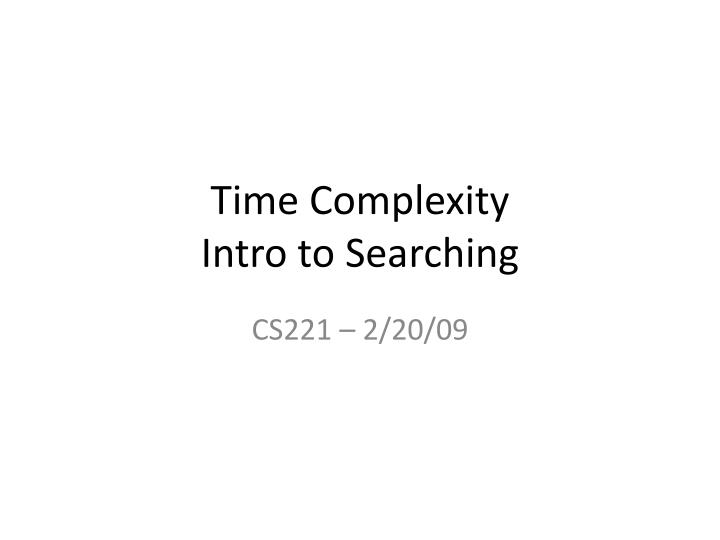 time complexity intro to searching n.