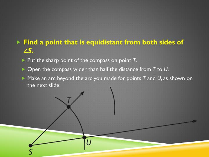 Find a point that is equidistant from both sides of ∠