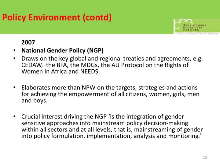 Policy Environment (contd)