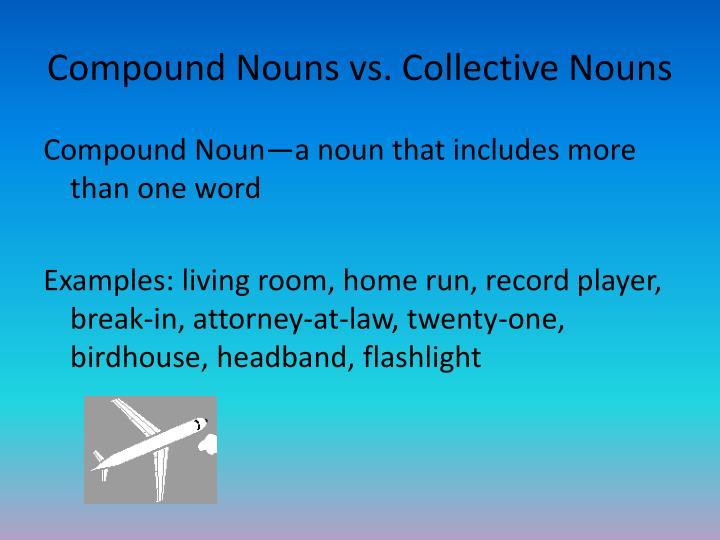 Compound nouns vs collective nouns