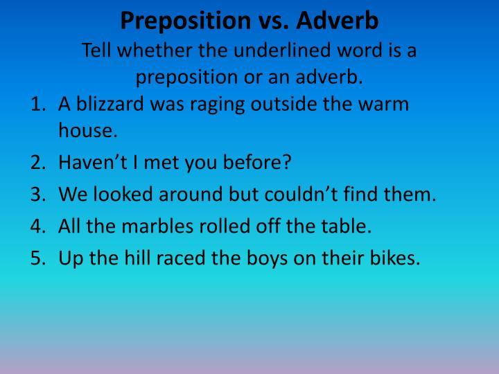 Preposition vs. Adverb
