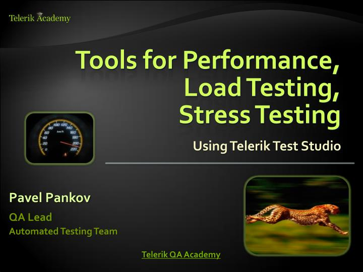 Tools for performance load testing stress testing using telerik test studio